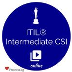 ITIL® Intermediate CSI – курс и изпит