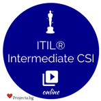 ITIL® Intermediate CSI – курс и изпит