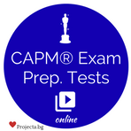 Certified Associate in Project Management (CAPM)® – Simulated Practice Tests