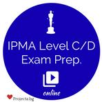 Подготвителен онлайн курс за сертифициране по управление на проекти за Нива C и D на IPMA